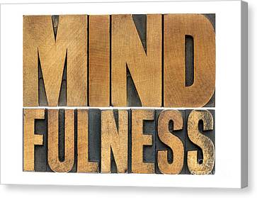Mindfulness Word In Wood Type Canvas Print
