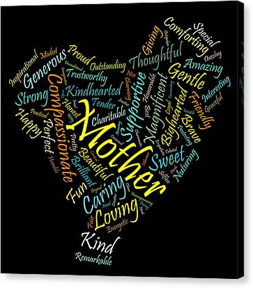 Mothersday Canvas Print - Mother In 100 Words by Mitchell Nick