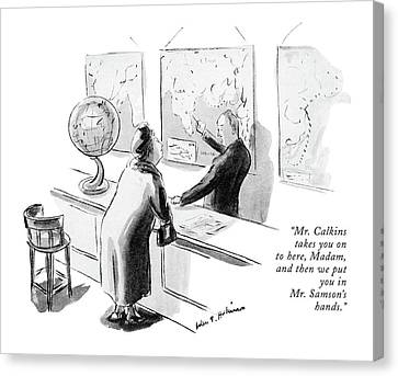 Matron Canvas Print - Mr. Calkins Takes You On To Here by Helen E. Hokinson