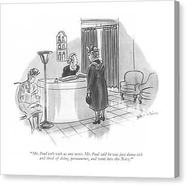 Mr. Paul Isn't With Us Any More. Mr. Paul Said Canvas Print by Helen E. Hokinson