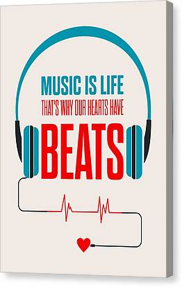 Music- Life Quotes Poster Canvas Print by Lab No 4 - The Quotography Department