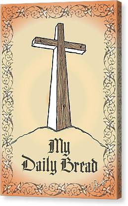 My Daily Bread Canvas Print