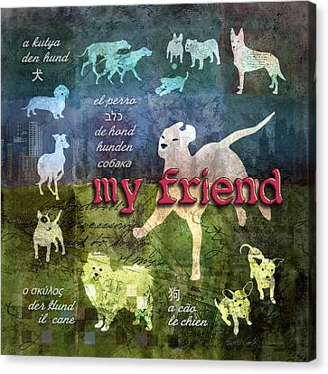 My Friend Dogs Canvas Print