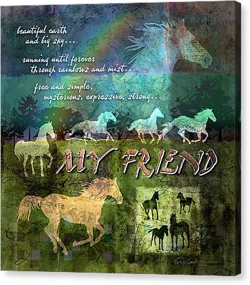 My Friend Horses Canvas Print