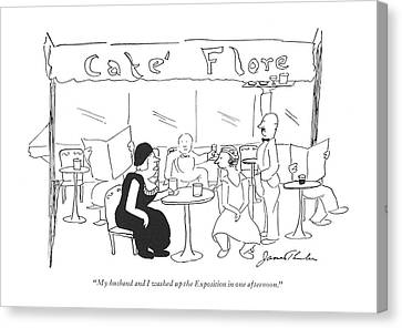 My Husband And I Washed Up The Exposition In One Canvas Print by James Thurber