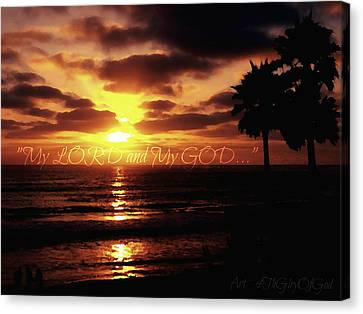 My Lord And My God Canvas Print by Sharon Soberon