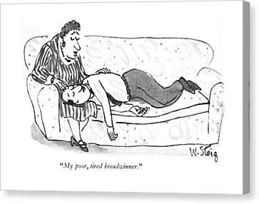 Stretching Canvas Print - My Poor, Tired Breadwinner by William Steig