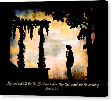 My Soul Waiteth On The Lord Canvas Print by Denise Beverly