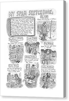 My Spam Sketchbook Canvas Print by Roz Chast