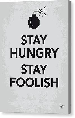 My Stay Hungry Stay Foolish Poster Canvas Print by Chungkong Art