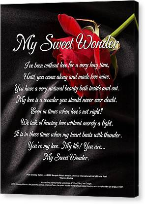 My Sweet Wonder Poetry Art Canvas Print by Stanley Mathis