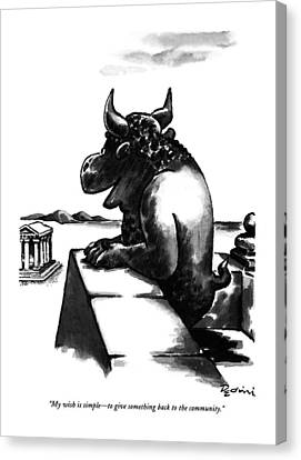 Minotaur Canvas Print - My Wish Is Simple - To Give Something Back by Eldon Dedini