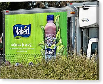 Naked Juice - Nothing To Hide Canvas Print by Bob Wall