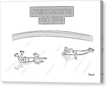 Narcissists On Ice -- Two Figure Skaters Stare Canvas Print