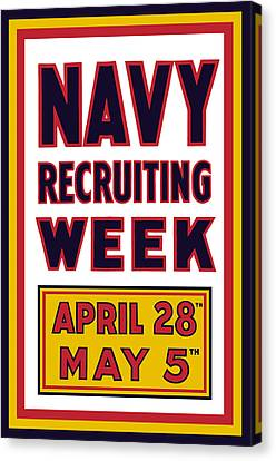 Navy Recruiting Week  Canvas Print by War Is Hell Store