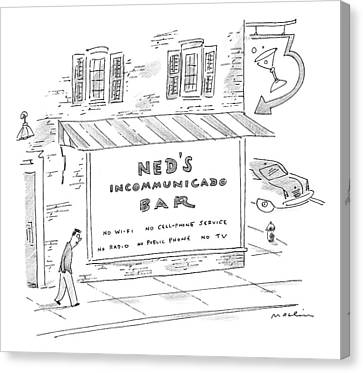 Cellphone Canvas Print - Ned's Incommunicado Bar Advertises A Lack by Michael Maslin