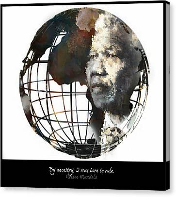 Nelson Mandela - Born To Rule Quote Canvas Print by Lynda Payton