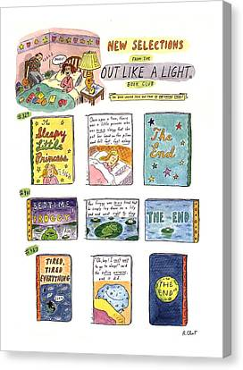 New Selections From The Out Like A Light� Book Canvas Print by Roz Chast