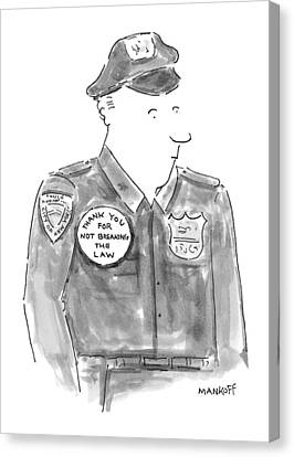 Police Canvas Print - New Yorker April 19th, 1999 by Robert Mankoff