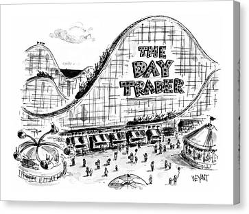 Roller Coaster Canvas Print - New Yorker September 6th, 1999 by Christopher Weyant