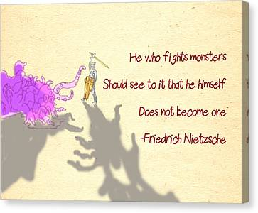 Nietzsche Quote He Who Fights Monsters Canvas Print by
