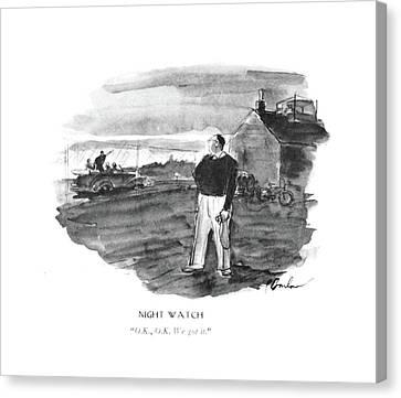 Night Watch  O.k Canvas Print