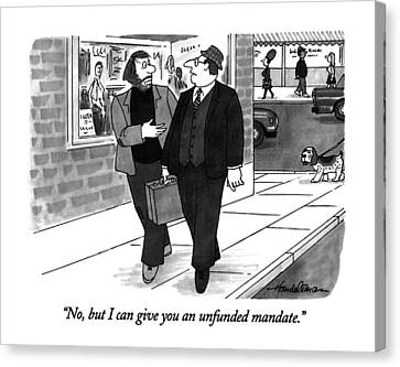 Newts Canvas Print - No, But I Can Give You An Unfunded Mandate by J.B. Handelsman