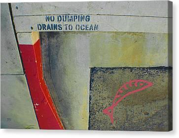 No Dumping - Drains To Ocean No 2 Canvas Print by Ben and Raisa Gertsberg