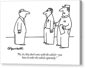 No, Sir, They Don't Come With The Cubicle - Canvas Print by Charles Barsotti