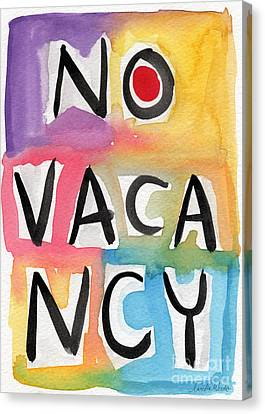 No Vacancy Canvas Print by Linda Woods