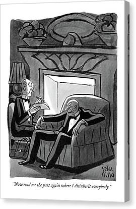 Old Canvas Print - Now Read Me The Part Again Where  I Disinherit by Peter Arno