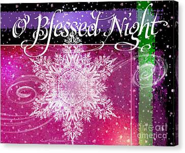 O Blessed Night Greeting Canvas Print