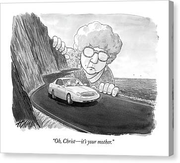 Cars Canvas Print - Oh, Christ - It's Your Mother by Harry Bliss