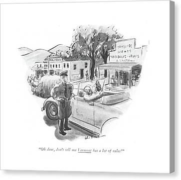 Oh, Dear, Don't Tell Me Vermont Has A Lot Canvas Print by Helen E. Hokinson