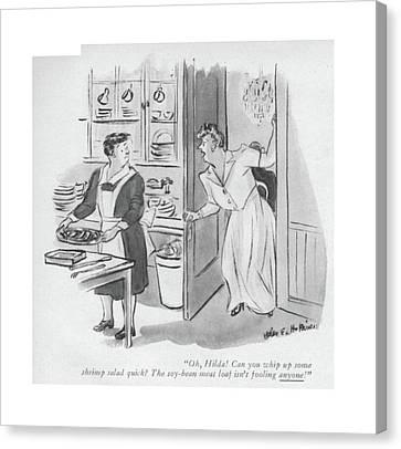 Oh, Hilda! Can You Whip Up Some Shrimp Salad Canvas Print by Helen E. Hokinson