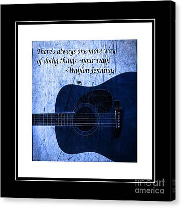 One More Way - Waylon Jennings Canvas Print by Barbara Griffin