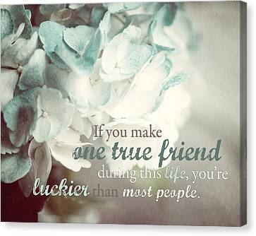 One True Friend Typography Print Canvas Print by Lisa Russo