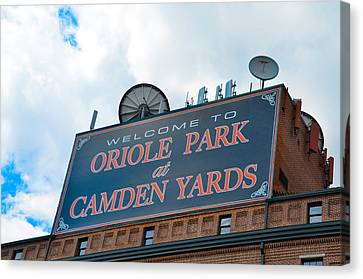 Oriole Park At Camden Yards Sign Canvas Print by Bill Cannon