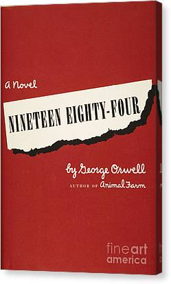 Orwell: Cover Of 1984 Canvas Print by Granger