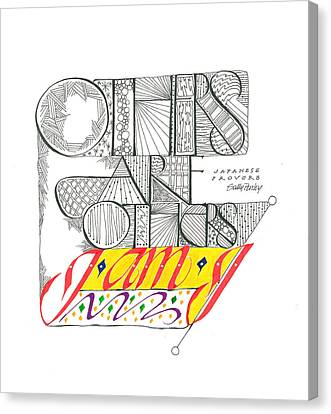 Others Are Others I Am I Canvas Print by Sally Penley