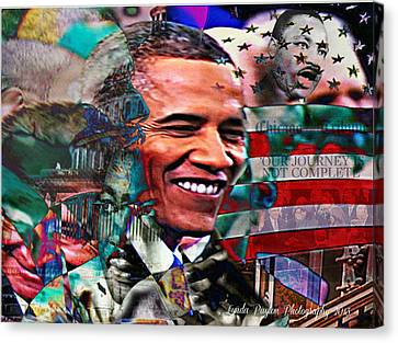 Barack Obama Canvas Print - Our Journey Is Not Complete by Lynda Payton