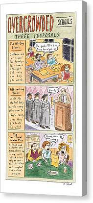 Sacrificial Canvas Print - Overcrowded Schools Three Proposals by Roz Chast