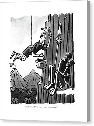 Pardon Me. Have You Seen Any Condor Eggs? Canvas Print by Peter Arno