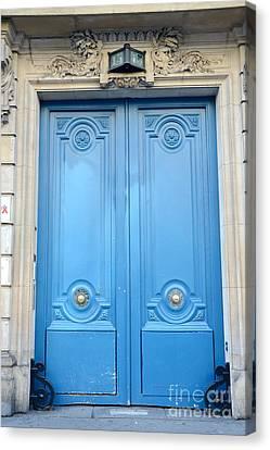 Paris Blue Doors No. 15  - Paris Romantic Blue Doors - Paris Dreamy Blue Doors - Parisian Blue Doors Canvas Print by Kathy Fornal