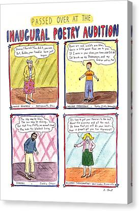 Passed Over At The Inaugural Poetry Audition Canvas Print by Roz Chast