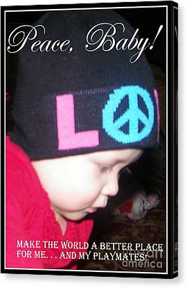 Canvas Print featuring the photograph Peace Baby by Bobbee Rickard
