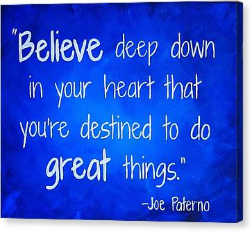 Penn State Art Joe Paterno Quote Painting Canvas Print by Michelle Eshleman