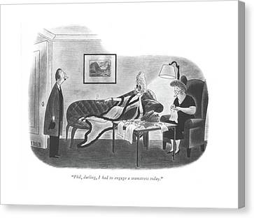 Lounging Canvas Print - Phil, Darling, I Had To Engage A Seamstress Today by Richard Taylor