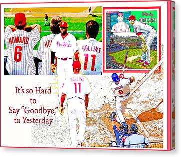 Philadelphia Phillies Goodbye To Yesterday Canvas Print by A Gurmankin