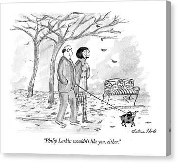 Philip Larkin Wouldn't Like Canvas Print by Victoria Roberts